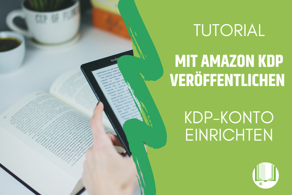 Amazon KDP-Konto einrichten
