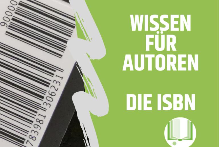 Die ISBN - Wissen für Autoren