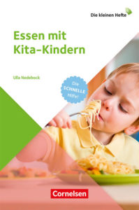 Essen mit Kita-Kindern Ulla Nedebock